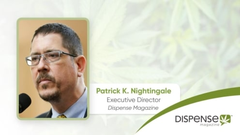 Dispense Magazine - A Message from Patrick K. Nightingale, Esq.