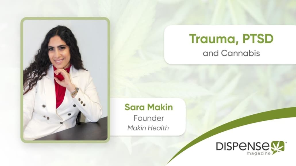 Treating Trauma with Cannabis: An Interview with Sara Makin